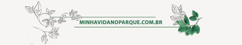 clique aqui para acessar minhavidanoparque.com.br